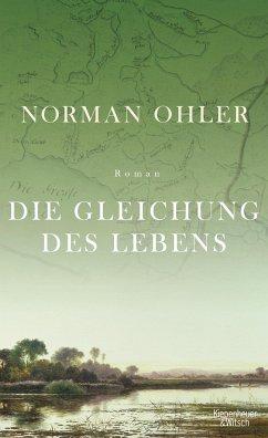Die Gleichung des Lebens - Ohler, Norman