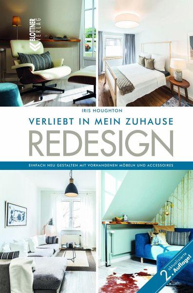 Redesign Verliebt In Mein Zuhause Von Iris Houghton Portofrei Bei