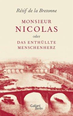 Monsieur Nicolas oder Das enthüllte Menschenherz - La Bretonne, Retif de