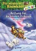 Rettung für die kleinen Eisbären / Das magische Baumhaus junior Bd.12