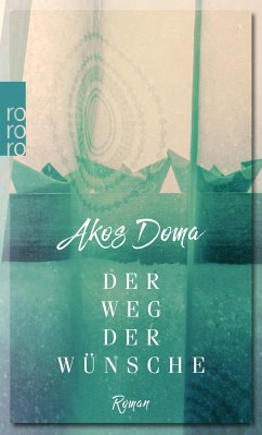 Der Weg der Wünsche - Doma, Akos
