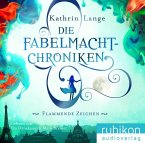 Flammende Zeichen / Die Fabelmacht-Chroniken Bd.1 (MP3-CD)