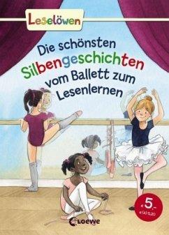 Leselöwen Original - Die schönsten Silbengeschichten vom Ballett