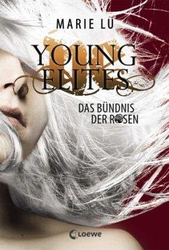 Das Bündnis der Rosen / Young Elites Bd.2 - Lu, Marie