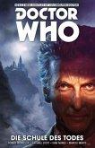 Die Schule des Todes / Doctor Who - Der zwölfte Doktor Bd.4
