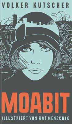 Moabit - Kutscher, Volker