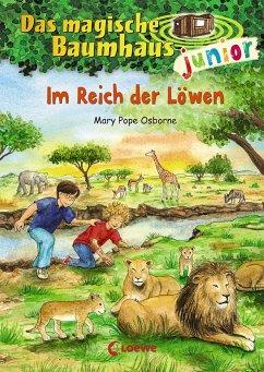 Im Reich der Löwen / Das magische Baumhaus junior Bd.11 - Pope Osborne, Mary
