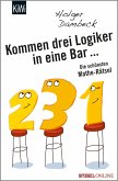 Kommen drei Logiker in eine Bar...