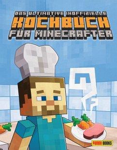 Das ultimative inoffizielle Kochbuch für Minecrafter - Grimm, Tom