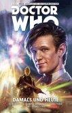Damals und Heute / Doctor Who - Der elfte Doktor Bd.4