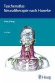 Taschenatlas der Neuraltherapie nach Huneke (eBook, PDF)