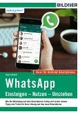 WhatsApp – Einsteigen, Nutzen, Umziehen – leicht gemacht! (eBook, PDF)