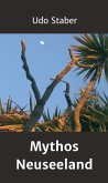 Mythos Neuseeland (eBook, ePUB)