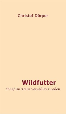 Wildfutter (eBook, ePUB) - Dörper, Christof
