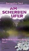 Am Scherbenufer (eBook, ePUB)