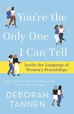 You're the Only One I Can Tell (eBook, ePUB)