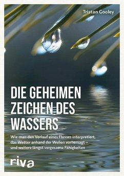 Die geheimen Zeichen des Wassers (eBook, PDF) - Gooley, Tristan