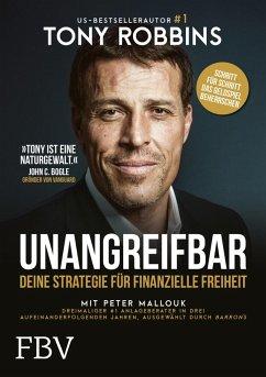 UNANGREIFBAR (eBook, ePUB) - Robbins, Tony; Mallouk, Peter