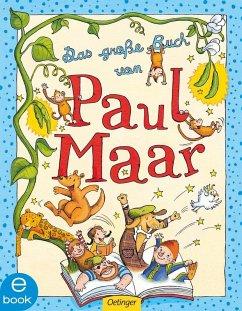 Das große Buch von Paul Maar (eBook, ePUB) - Maar, Paul