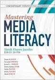 Mastering Media Literacy (eBook, ePUB)