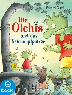 Die Olchis und das Schrumpfpulver / Die Olchis-Kinderroman Bd.11 (eBook, ePUB) - Dietl, Erhard