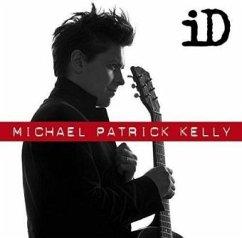 Id - Kelly,Michael Patrick