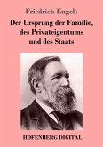 Der Ursprung der Familie, des Privateigentums und des Staats (eBook, ePUB)