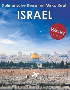 Israel - Kulinarische Reise mit Mirko Reeh (eBook, ePUB) - Stromberg, Barbara; Reeh, Mirko