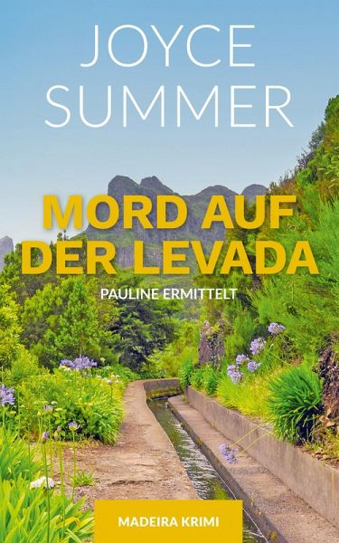 Mord auf der Levada (eBook, ePUB) - Summer, Joyce