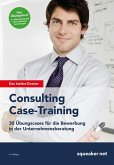 Das Insider-Dossier: Consulting Case-Training (eBook, ePUB)
