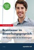 Das Insider Dossier: Brainteaser im Bewerbungsgespräch (eBook, ePUB)