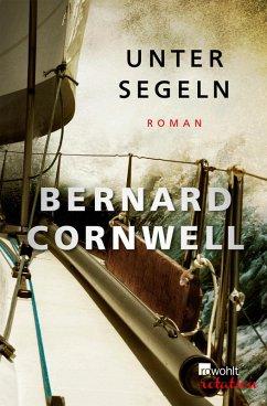 Unter Segeln (eBook, ePUB) - Cornwell, Bernard