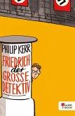 Friedrich der Große Detektiv (eBook, ePUB)