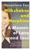 Milkshakes and Morphine (eBook, ePUB)