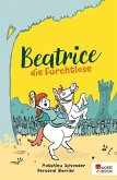 Beatrice die Furchtlose (eBook, ePUB)