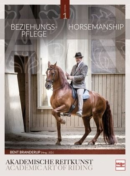 Beziehungspflege - Horsemanship - Branderup, Bent