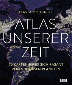 Atlas unserer Zeit - Bonnett, Alastair