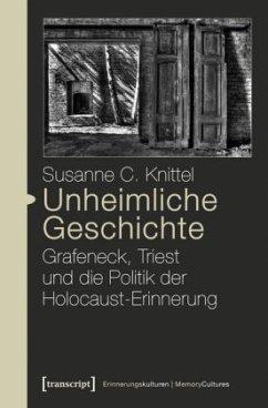 Unheimliche Geschichte - Knittel, Susanne C.