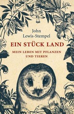 Ein Stück Land - Lewis-Stempel, John