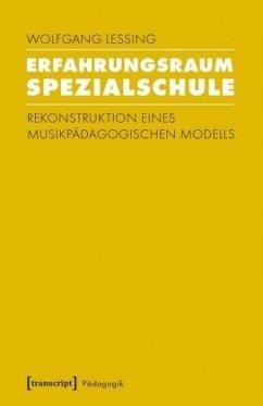 Erfahrungsraum Spezialschule - Lessing, Wolfgang