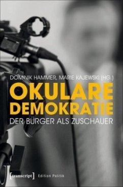 Okulare Demokratie