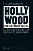 Hollywood und das Projekt Amerika