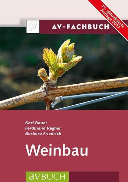 Weinbau - Bauer, Karl; Regner, Ferdinand; Friedrich, Barbara