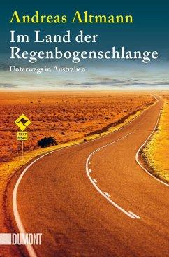 Im Land der Regenbogenschlange - Altmann, Andreas