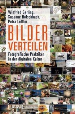 Bilder verteilen - Gerling, Winfried; Holschbach, Susanne; Löffler, Petra