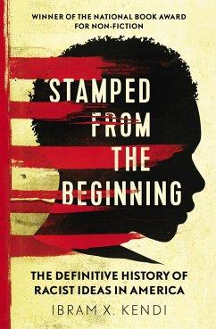 Stamped from the Beginning - Kendi, Ibram X.