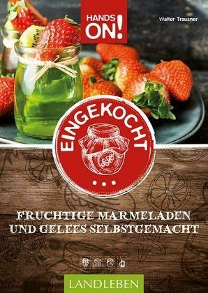 Hands On: Eingekocht - Trausner, Walter