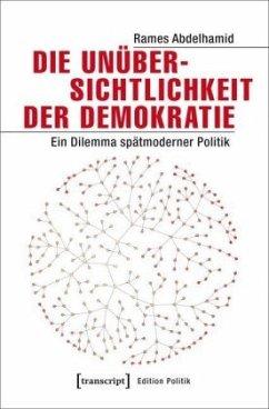Die Unübersichtlichkeit der Demokratie - Abdelhamid, Rames