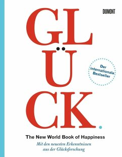 Glück. The New World Book of Happiness