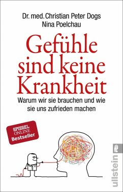 Gefühle sind keine Krankheit (eBook, ePUB) - Dogs, Christian Peter; Poelchau, Nina